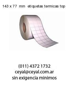 143 x 77  mm  etiquetas termicas top