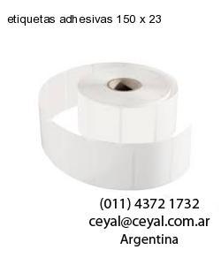 etiquetas adhesivas 150 x 23
