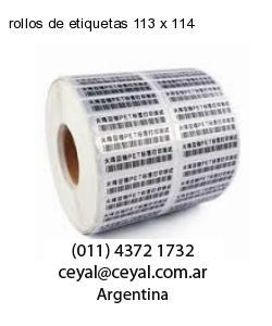 rollos de etiquetas 113 x 114