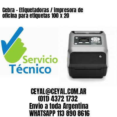 Cebra - Etiquetadoras / impresora de oficina para etiquetas 100 x 20