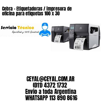 Cebra - Etiquetadoras / impresora de oficina para etiquetas 100 x 30