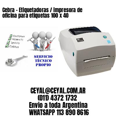 Cebra - Etiquetadoras / impresora de oficina para etiquetas 100 x 40