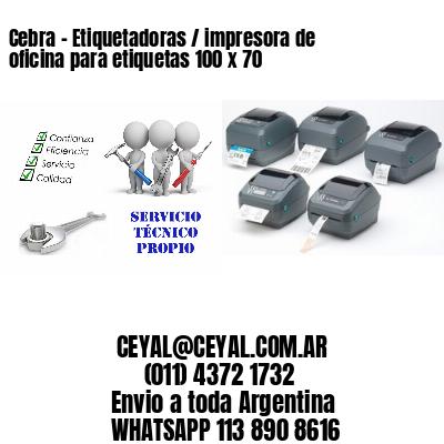 Cebra - Etiquetadoras / impresora de oficina para etiquetas 100 x 70