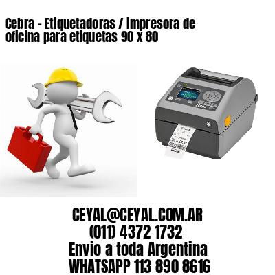 Cebra - Etiquetadoras / impresora de oficina para etiquetas 90 x 80