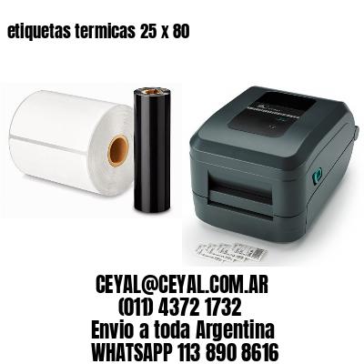 etiquetas termicas 25 x 80