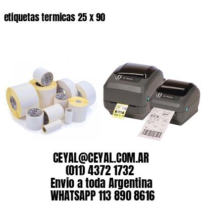 etiquetas termicas 25 x 90