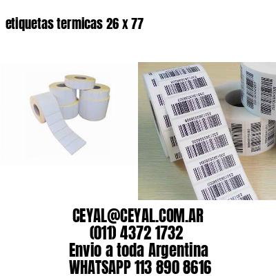 etiquetas termicas 26 x 77
