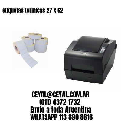 etiquetas termicas 27 x 62