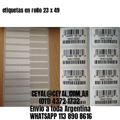 etiquetas en rollo 23 x 49