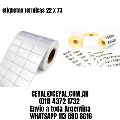 etiquetas termicas 22 x 73